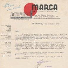 Cartas comerciales: CARTA COMERCIAL. ANTONIO MARCA. BARCELONA. 1940.. Lote 90165952