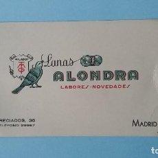 Cartas comerciales: ANTIGUA TARJETA COMERCIAL PUBICITARIA LANAS ALONDRA LABORES AÑOS 40 CALLE PRECIADOS MADRID VINTAGE.. Lote 108837963