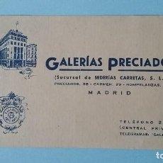 Cartas comerciales: TARJETA COMERCIAL PUBLICITARIA GALERIAS PRECIADOS ANTIGUAS SEDERIAS CARRETAS AÑOS 40 MADRID VINTAGE.. Lote 108838299