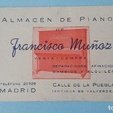 Cartas comerciales: ANTIGUA TARJETA COMERCIAL PUBICITARIA ALMACEN PIANOS FCO MUÑOZ AÑOS 40 C DE LA PUEBLA MADRID VINTAGE. Lote 108838759