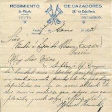 Cartas comerciales: CEUTA AÑO 1922- REGIMIENTO DE CAZADORES DE VITORIA 28º DE CABALLERIA-CARTA ORIGINAL SOLDADO. Lote 122243355