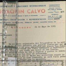 Cartas comerciais: ESPECTACULOS, JOAQUIN CALVO, ZARAGOZA 1963. Lote 128325631
