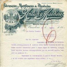 Cartas comerciales: BARCELONA-FABRICACIÓN Y RECTIFICACIÓN DE ALCOHOLES ANTICH Y MATHEU- 1911. Lote 132353790