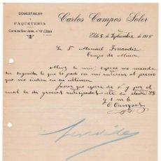 Cartas comerciales: COMESTIBLES. PAQUETERÍA. CARLOS CAMPOS SOLER. ELCHE. ALICANTE, 5 SEPTIEMBRE 1915. Lote 135728695