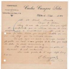 Cartas comerciales: COMESTIBLES. PAQUETERÍA. CARLOS CAMPOS SOLER. ELCHE. ALICANTE, 21 FEBRERO 1917. Lote 135728871