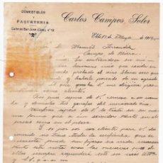 Cartas comerciales: COMESTIBLES. PAQUETERÍA. CARLOS CAMPOS SOLER. ELCHE. ALICANTE, 12 MAYO 1917. Lote 135729019