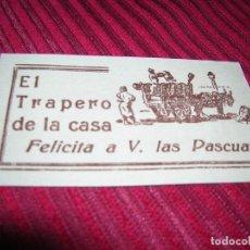 Cartas comerciales: MUY ORIGINAL TARJETA.EL TRAPERO DE LA CASA FELICITA A V.LAS PASCUAS.CON POESIA.. Lote 139510678