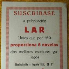Lettres commerciales: PEQUEÑO CARTEL PUBLICITARIO DE SUSCRIPCIÓN - EDITORIAL LAR. A PROPIA VIDA - MUY RARO. A CRUÑA. Lote 142048354