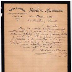 Cartas comerciales: FÁBRICA ALCOHOLES. VINOS PARA EXPORTACIÓN. NAVARRO HERMANOS. CAUDETE. ALBACETE. 1905.. Lote 143039090