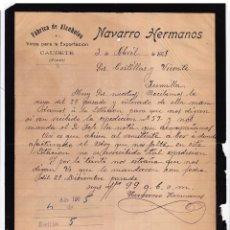 Cartas comerciales: FÁBRICA ALCOHOLES. VINOS PARA EXPORTACIÓN. NAVARRO HERMANOS. CAUDETE. ALBACETE. 1905.. Lote 143039470