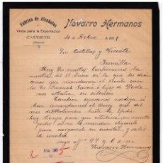 Cartas comerciales: FÁBRICA ALCOHOLES. VINOS PARA EXPORTACIÓN. NAVARRO HERMANOS. CAUDETE. ALBACETE. 1905.. Lote 143039538