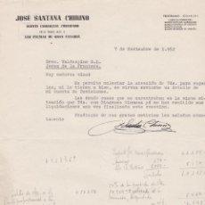 Cartas comerciales: CARTA COMERCIAL. JOSÉ SANTANA CHIRINO. AGENTE COMERCIAL COLEGIADO. LAS PALMAS DE GRAN CANARIA 1952. Lote 143371730