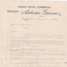 Cartas comerciales: CARTA COMERCIAL. NUEVO HOTEL COMERCIO. ANTONIO GUIRAUZ. PROPIETARIO. VILLARROBLEDO. ALBACETE 1930. Lote 148924462