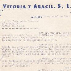 Cartas comerciales: CARTA COMERCIAL. VITORIA Y ARACIL, S.L. ALCOY 1945. Lote 151325702