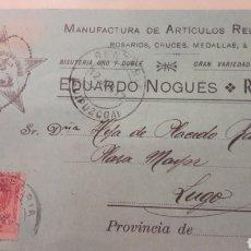 Cartas comerciales: 1917 RENTERIA EDUARDO NOGUES MANUFACTURA ARTICULOS RELIGIOSOS. Lote 157337449
