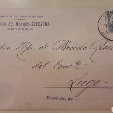 Lettres commerciales: DOS TARJETA1930 1936 RENTERIA GUIPUZCUA VIUDA DE ED NOGUES SUCESORA FABRICACION ARTICULIS RELIGIISOS. Lote 157449568