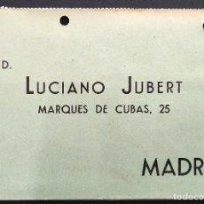 Cartas comerciales: LUCIANO JUBERT - MADRID - ESTILOGRÁFICA REGIA CONTINUA - TARJETA DOBLE. Lote 168418088