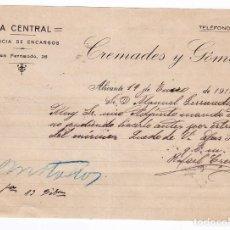 Cartas comerciales: CARTA COMERCIAL. COMERCIO LA CENTRAL. AGENCIA DE ENCARGOS. ALICANTE, 1917. Lote 169792076
