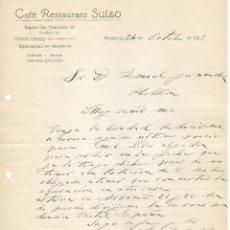 Cartas comerciales: 1915 VALENCIA. CAFE RESTAURANT SUIZO. CARTA COMERCIAL MANUSCRITA. Lote 178124165