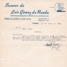 Cartas comerciales: CARTA COMERCIAL. SUCESOR DE LUIS GÓMEZ DE RUEDA. FÁBRICA JOYERÍA AL POR MAYOR. CÓRDOBA 1958. Lote 191300745