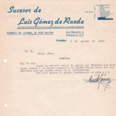 Cartas comerciales: CARTA COMERCIAL. SUCESOR DE LUIS GÓMEZ DE RUEDA. FÁBRICA JOYERÍA AL POR MAYOR. CÓRDOBA 1958. Lote 191301537