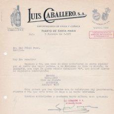 Cartas comerciales: CARTA COMERCIAL. LUIS CABALLERO. EXPORTADORES DE VINOS Y COÑACS. PUERTO DE SANTA MARÍA 1957. Lote 194354453