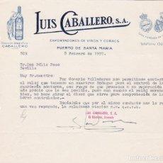 Cartas comerciales: CARTA COMERCIAL. LUIS CABALLERO. EXPORTADORES DE VINOS Y COÑACS. PUERTO DE SANTA MARÍA 1957. Lote 194354467