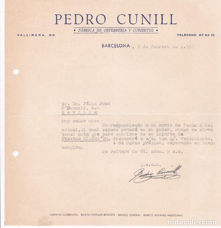 CARTA COMERCIAL. PEDRO CUNILL. FÁBRICA DE ORFEBRERÍA Y CUBIERTOS. BARCELONA 1957 (Coleccionismo - Documentos - Cartas Comerciales)