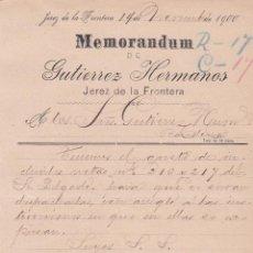 Cartas comerciales: MEMORANDUM. GUTIERREZ HETRMANOS. JEREZ DE LA FRONTERA 1900. Lote 194385492
