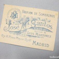 Cartas comerciales: TARJETA DE LA FÁBRICA DE SOMBREROS JOSÉ Mª SANTOS. PLAZA MAYOR, MADRID.. Lote 194605590