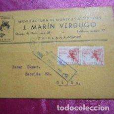 Cartas comerciales: POSTAL MUÑECAS. ARTISTICAS MARIN VERDUGO SELLOS . Y CON CENSURA MILITAR C16. Lote 194972386