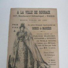 Cartas comerciales: TARJETA COMERCIAL - A LA VILLE DE ROUBAIX, PARÍS TIENDA ESPECIALIZADA EN ROPAS - FUNDADA 1860. Lote 195110967