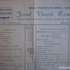 Cartas comerciales: PUIGVERT DE LÉRIDA LISTADO PRODUCTOS Y PRECIOS Y CARTA COMERCIAL AÑO 1932 EMBUTIDOS JOSÉ BARÓ . Lote 196456355
