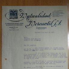Cartas comerciales: MUTUALIDAD MERCANTIL S.A. COMESTIBLES. ZARAGOZA. AÑO 1927.. Lote 198996426