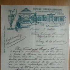 Cartas comerciales: CARTA, ADOLFO MARQUET, MADRID. ESPECIALIDAD HOTELES CAFES RESTAURANTS CASINOS. 1904.. Lote 199966655