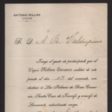 Cartas comerciales: CADIZ.- ANTONIO MILLAN.- SALIDA DEL VAPOR- MILLAN CARRASCO.- 1 DE AGOSTO 1901,. VER FOTOS. Lote 202537225