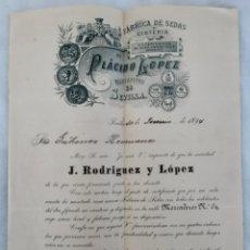 Cartas comerciales: MUY INTERESANTE CARTA PLÁCIDO LÓPEZ FABRICANTE SEDA. Lote 202687512