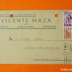 Cartas comerciais: TARGETA POSTAL COMERCIAL - ALMACEN DE COLONIALES VICENTE MAZA - ZARAGOZA - AÑO 1949...L1388. Lote 208473713