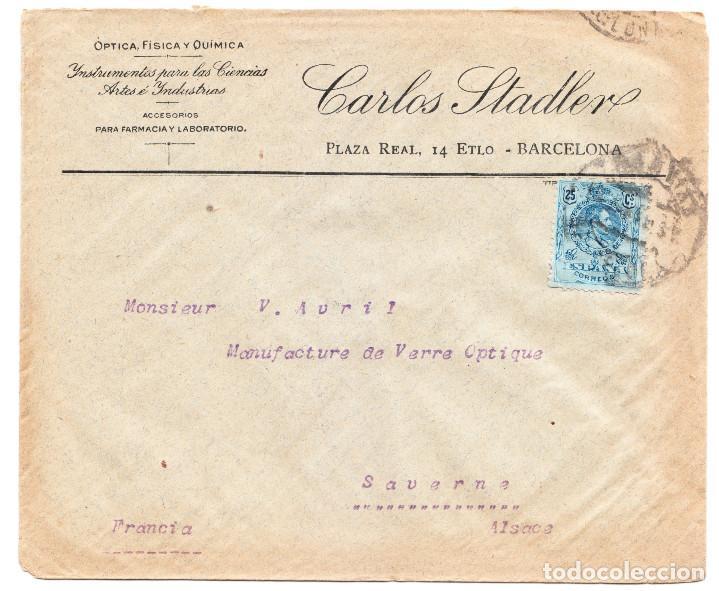 SOBRE COMERCIAL CARLOS STADLER BARCELONA A SAVERNE FRANCIA SIN LLEGADA (Coleccionismo - Documentos - Cartas Comerciales)