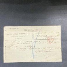 Cartas comerciales: MEMORANDUM. LES FILS DE OSCAR FOERSTER. LE HAVRE-FRANCIA, 1902. PARA A.R. VALDESPINO, JEREZ.. Lote 211758165