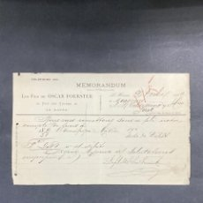 Cartas comerciales: MEMORANDUM. LES FILS DE OSCAR FOERSTER. LE HAVRE-FRANCIA, 1902. PARA A.R. VALDESPINO, JEREZ.. Lote 211758415