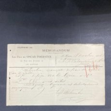 Cartas comerciales: MEMORANDUM. LES FILS DE OSCAR FOERSTER. LE HAVRE-FRANCIA, 1902. PARA A.R. VALDESPINO, JEREZ.. Lote 211758458