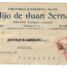 Cartas comerciales: INDUSTRIA DE ESPARTO Y PALMA HIJO DE JUAN SERNA .- ALBATERA / ALICANTE. Lote 220433246