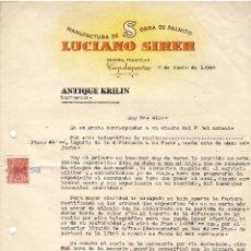 Lettere commerciali: MANUFACTURA DE OBRA DE PALMITO / LUCIANO SIRER / CAPDEPERA / MALLORCA 1948. Lote 220668992