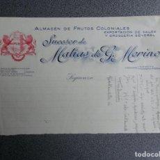 Cartas comerciales: SIGÜENZA GUADALAJARA CARTA COMERCIAL ANTIGUA FRUTOS COLONIALES SUCESOR MATÍAS G. MERINO. Lote 222171266