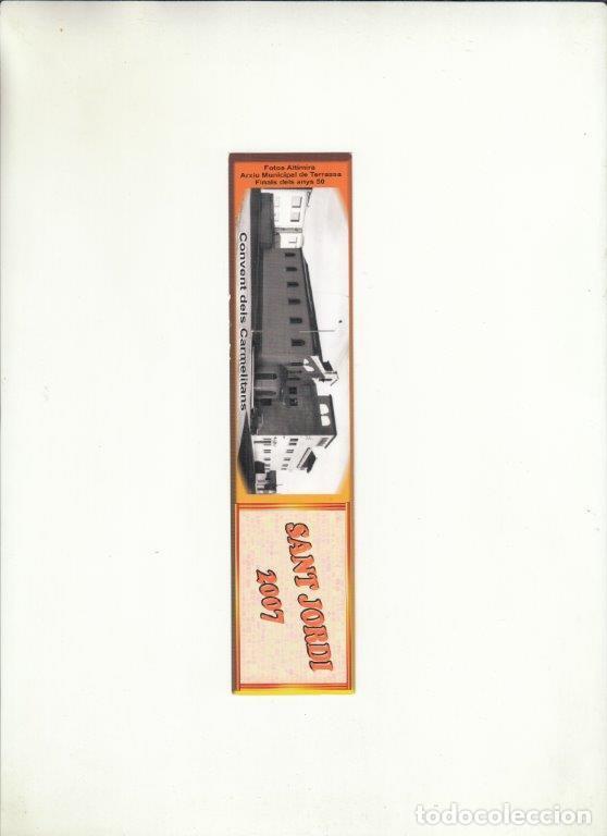 MARCAPÁGINAS. CONVENT DELS CARMELITANS. SANT JORDI 2007. (Coleccionismo - Documentos - Cartas Comerciales)