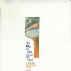 Cartas comerciales: MARCAPÁGINAS. 58A FIRA DEL LLIBRE D`OCASIÓ ANTIC I MODERN. DEL 18 SEP AL 4 OCT. 2009 PASSEIG GRÁCIA.. Lote 222534667