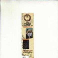 Cartas comerciales: MARCAPÁGINAS. OBRA GUANYADORA X PREMI LLIBRETER 2009 NARRATIVA. GREMI DE LLIBRETERS BCN.. Lote 222535035