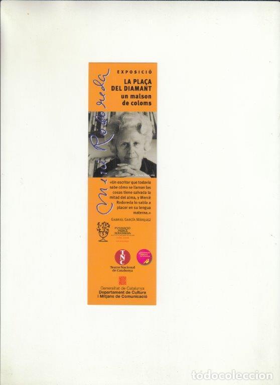 MARCAPÁGINAS. EXPOSICIÓ. LA PLACA DEL DIAMANT UN MALSON DE COLOMS. TEATRE NACIONAL DE CATALUNYA. (Coleccionismo - Documentos - Cartas Comerciales)