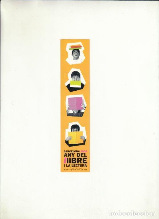 MARCAPÁGINAS. BARCELONA 2005. ANY DEL LLIBRE I LA LECTURA. 2005. (Coleccionismo - Documentos - Cartas Comerciales)